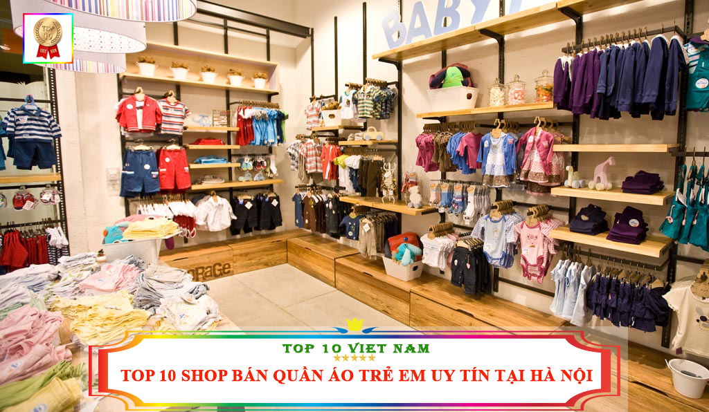 top-10-shop-ban-quan-ao-tre-em-uy-tin-tai-ha-noi