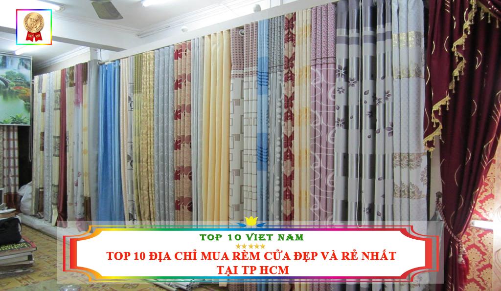 TOP 10 ĐỊA CHỈ MUA RÈM CỬA ĐẸP VÀ RẺ NHẤT TẠI TP HCM