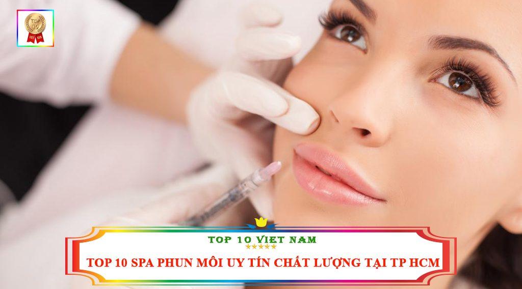 TOP 10 SPA PHUN MÔI UY TÍN CHẤT LƯỢNG TẠI TP HCM
