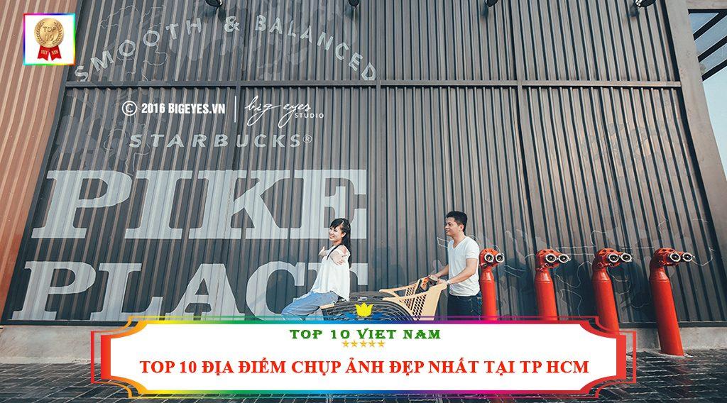 TOP 10 ĐỊA ĐIỂM CHỤP ẢNH ĐẸP NHẤT TẠI TP HCM