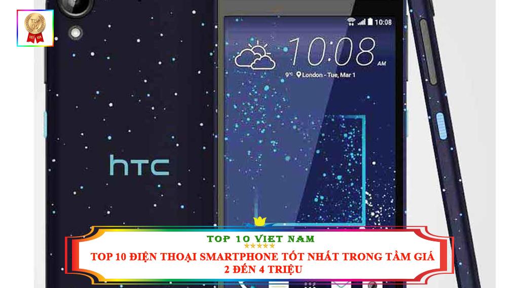 TOP 10 ĐIỆN THOẠI SMARTPHONE TỐT NHẤT TRONG TẦM GIÁ 2 ĐẾN 4 TRIỆU