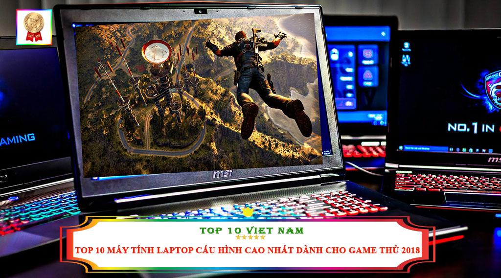 TOP 10 MÁY TÍNH LAPTOP CẤU HÌNH CAO NHẤT DÀNH CHO GAME THỦ 2018
