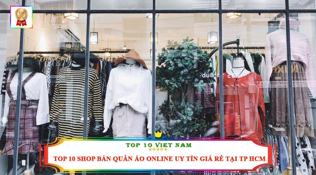 TOP 10 SHOP BÁN QUẦN ÁO ONLINE UY TÍN GIÁ RẺ TẠI TP HCM