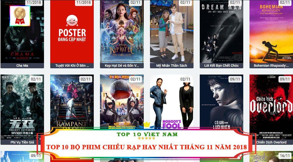 TOP 10 BỘ PHIM CHIẾU RẠP HAY NHẤT THÁNG 11 NĂM 2018
