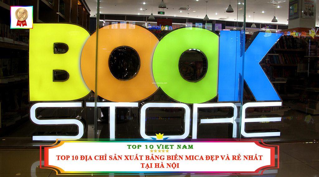 TOP 10 ĐỊA CHỈ SẢN XUẤT BẢNG BIỂN MICA ĐẸP VÀ RẺ NHẤT TẠI HÀ NỘI