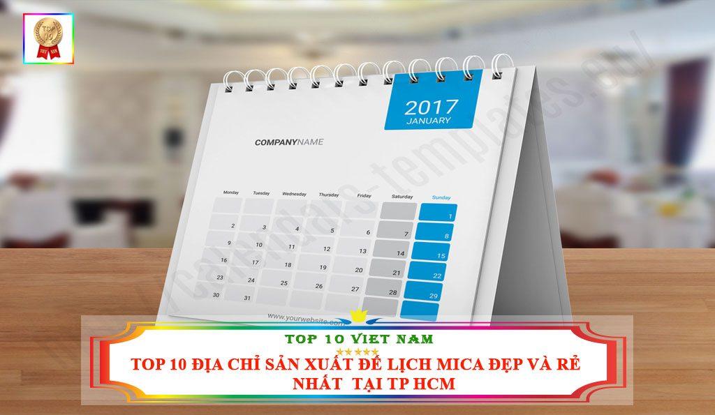 TOP 10 ĐỊA CHỈ SẢN XUẤT ĐẾ LỊCH MICA ĐẸP VÀ RẺ NHẤT TẠI TP HCM