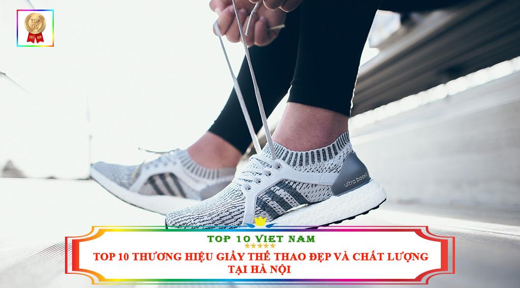 TOP 10 THƯƠNG HIỆU GIẦY THỂ THAO ĐẸP VÀ CHẤT LƯỢNG TẠI HÀ NỘI