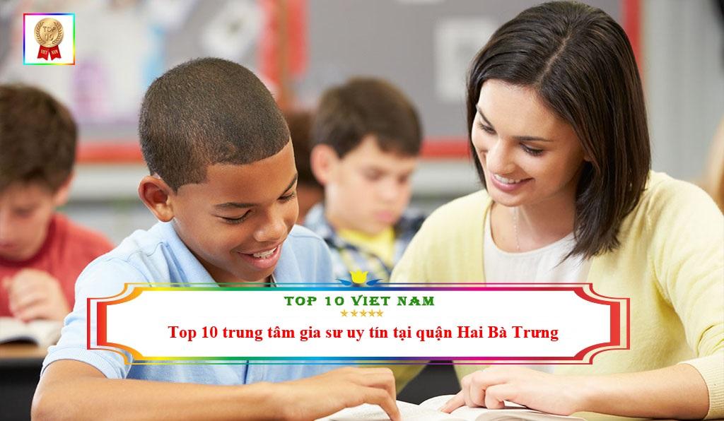 top-10-trung-tam-gia-su-quan-hai-ba-trung-uy-tin-nhat
