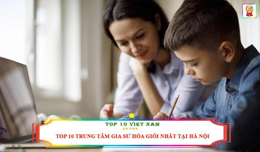 top-10-dia-chi-cung-cap-gia-su-hoa-gioi-nhat-tai-ha-noi