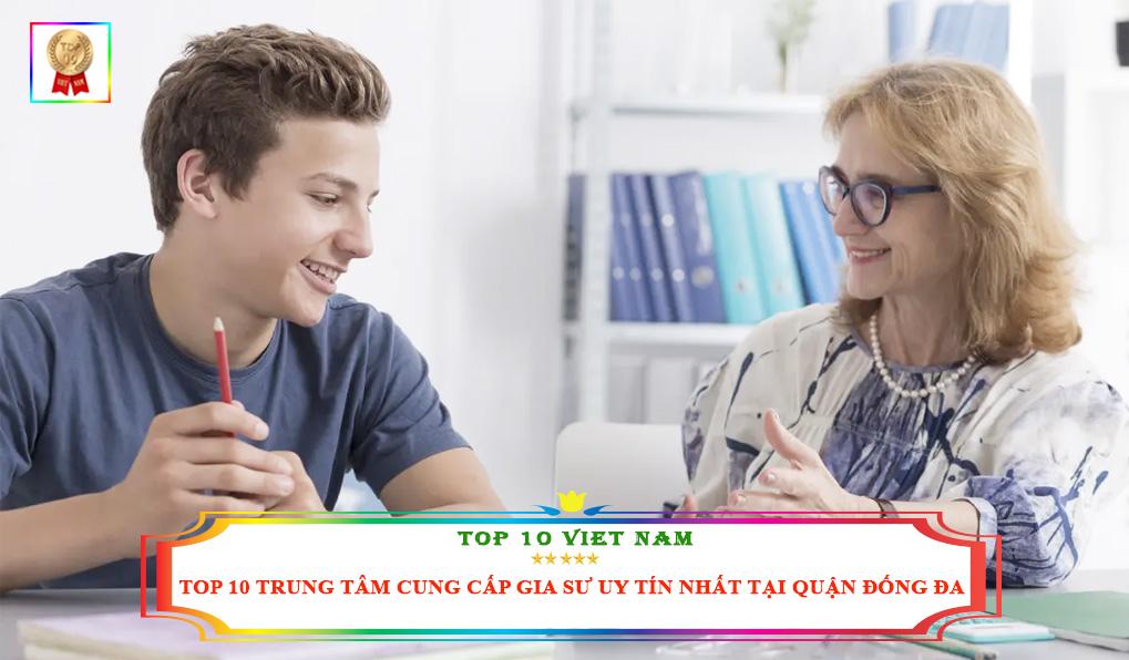 top-10-trung-tam-gia-su-uy-tin-tai-quan-dong-da