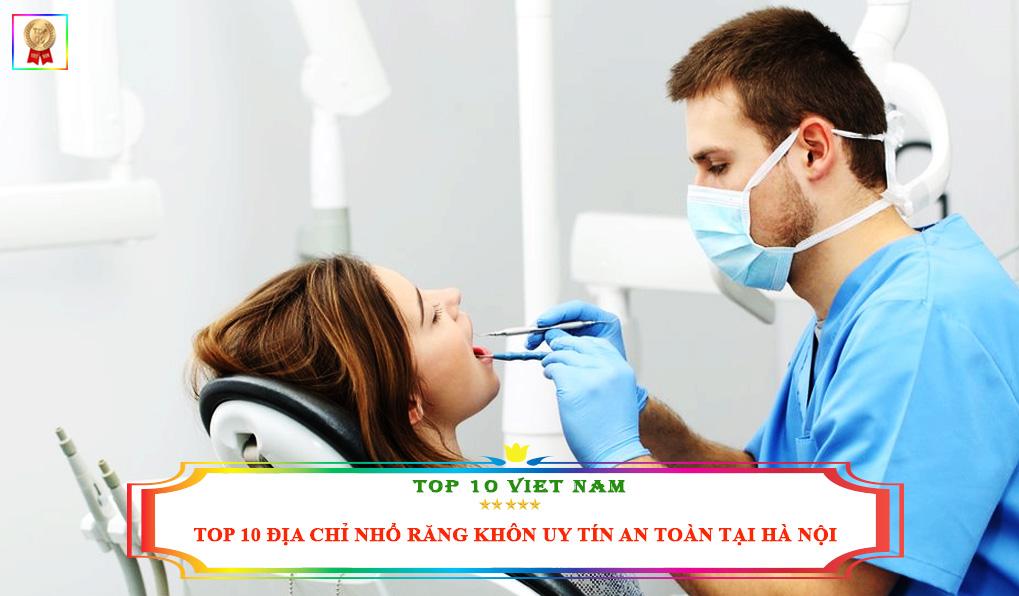 Địa chỉ nhổ răng khôn Hà Nội uy tín an toàn
