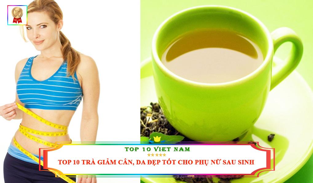 trà giảm cân cho phụ nữ sau sinh