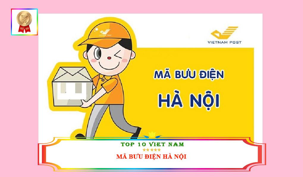 Mã Bưu điện Hà Nội mới nhất