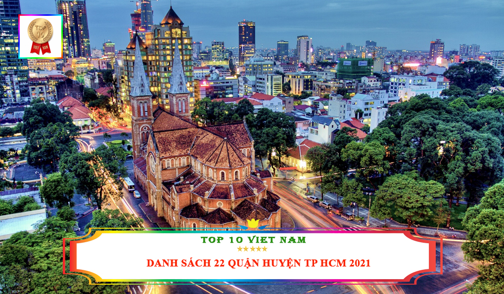 Danh sách 22 quận huyện TP HCM 2021