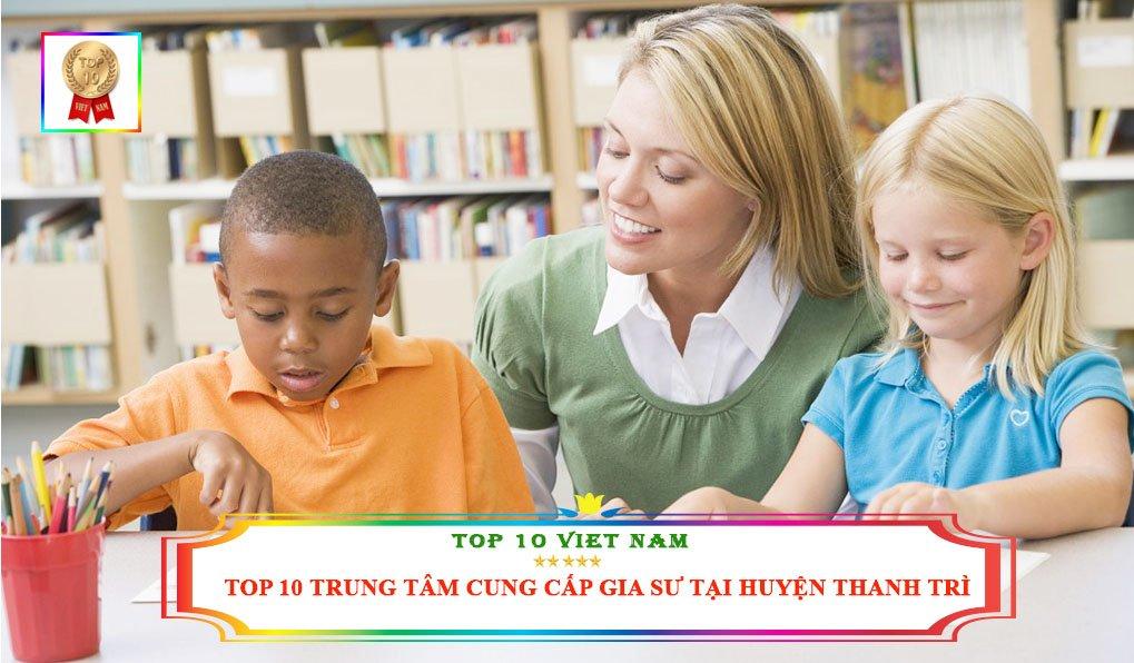 top-10-giai-phap-thue-gia-su-tai-huyen-thanh-tri