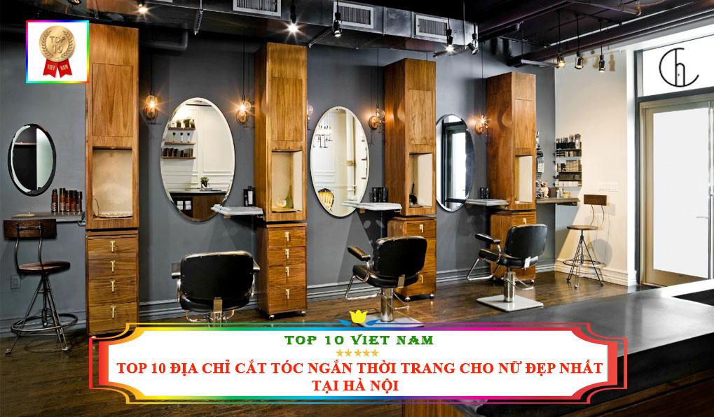 Địa chỉ cắt tóc nữ tại Hà Nội